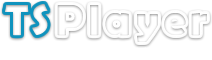 TSPlayer - Multimedia Solutions